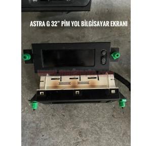 Opel Astra G 32 Pim Yol Bilgisayar Ekranı